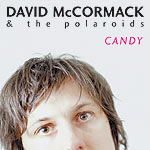 David McCormack And The Polariods - Candy
