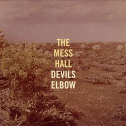 The Mess Hall - Devils Elbow