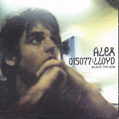 Alex Lloyd - Black The Sun (Bonus Disc)
