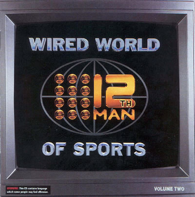 The 12th Man - Wired World Of Sports Vol 2