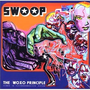 Swoop - The Woxo Principle (Alternate Release)