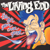 The Living End - It's For Your Own Good