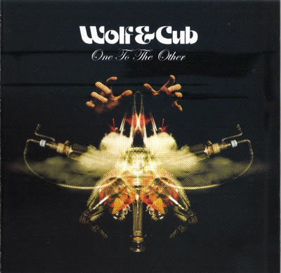 Wolf & Cub - One To The Other