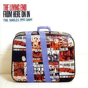 The Living End - From Here On In : The Singles 1997-2004