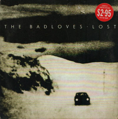 The Badloves - Lost