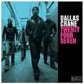 Dallas Crane - Twenty Four Seven