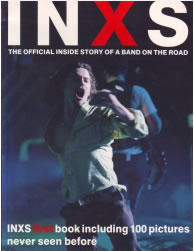 Inxs - The Official Inside Story Of A Band On The Road