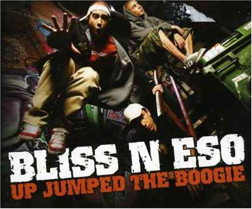 Bliss N Eso - Up Jumped The Boogie