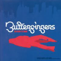 Butterfingers - Everytime