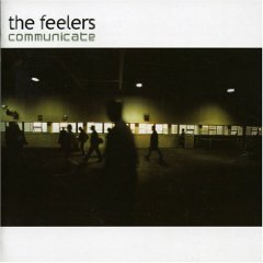 The Feelers - Communicate
