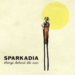 Sparkadia - Things Behind The Sun