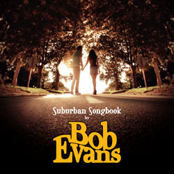 Bob Evans - Suburban Songbook (Promotional CD)