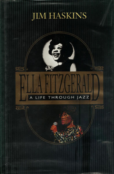 Ella Fitzgerald - A Life Through Jazz