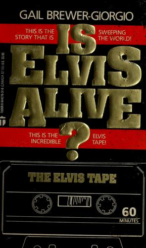 Elvis Presley - Is Elvis Alive