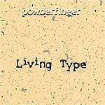 Powderfinger - Living Type