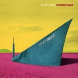 Powderfinger - On My Mind