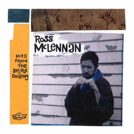 Ross Mclennan - Hits From The Brittle Building