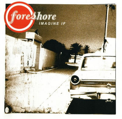 Foreshore - Imagine If