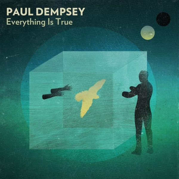 Paul Dempsey - Everything Is True