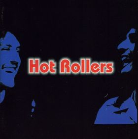 Hot Rollers - Hot Rollers