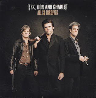 Tex, Don And Charlie - All Is Forgiven (Album Sampler)