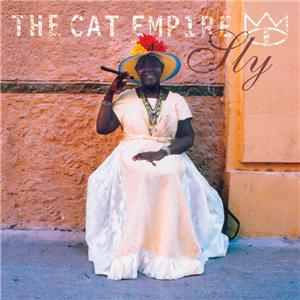 The Cat Empire - Sly