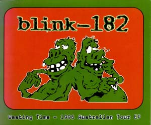 Blink 182 - Wasting Time