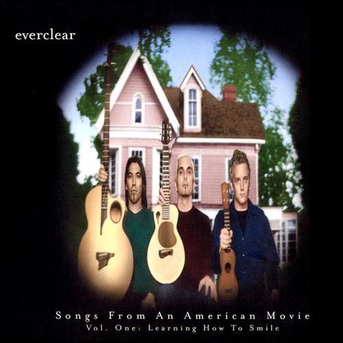 Everclear - Songs From An American Movie, Vol. 1: Learning How To Smile