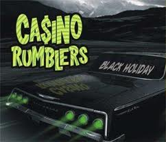 Casino Rumblers - Black Holiday