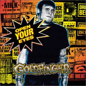 Goldfinger - Open Your Eyes