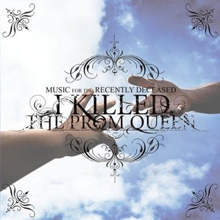 I Killed The Prom Queen - Music For The Recently Deceased (Tour Edition)