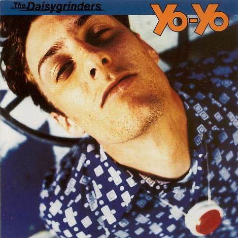 The Daisygrinders - Yo-Yo
