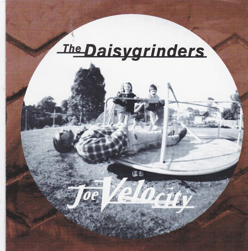 The Daisygrinders - Joe Velocity