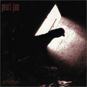 Pearl Jam - Animal (Import)