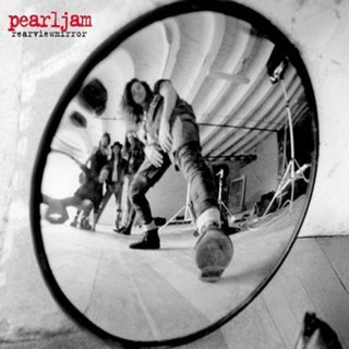 Pearl Jam - Rearviewmirror (Greatest Hits 1991–2003)