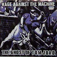 Rage Against The Machine - The Ghost Of Tom Joad