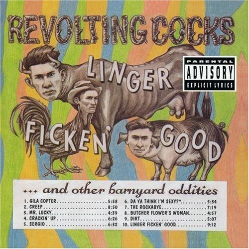Revolting Cocks - Linger Ficken' Good