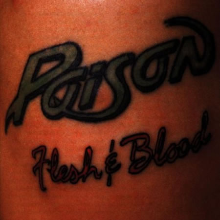 Poison - Flesh & Blood