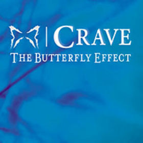 The Butterfly Effect - Crave