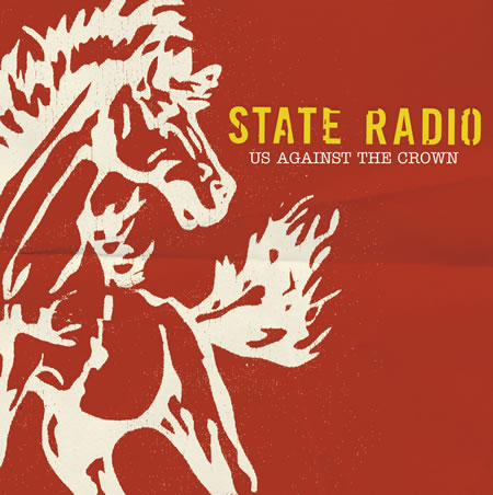 State Radio - Us Against The Crown