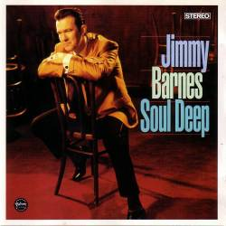 Jimmy Barnes - Soul Deep