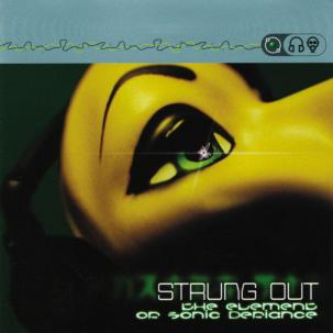 Strung Out - The Element Of Sonic Defiance