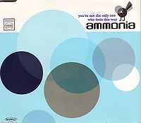 Ammonia - You're Not The Only One Who Feels This Way