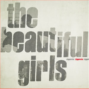 The Beautiful Girls - Ziggurats (Bonus Disc)