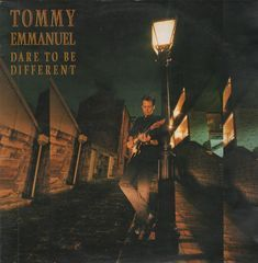 Tommy Emmanuel - Dare To Be Different