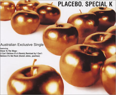Placebo - Special K