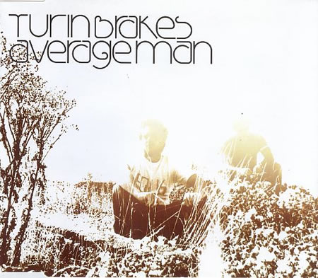 Turin Brakes - Average Man