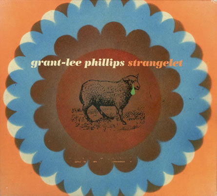 Grant-Lee Phillips - Strangelet