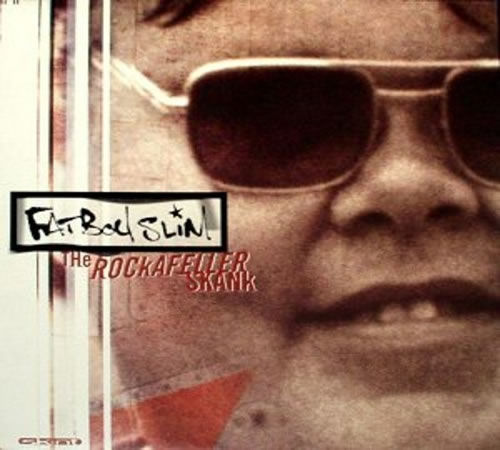 Fat Boy Slim - The Rockafeller Skank