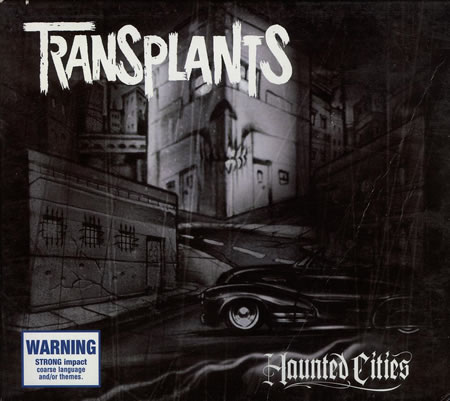 Transplants - Haunted Cities